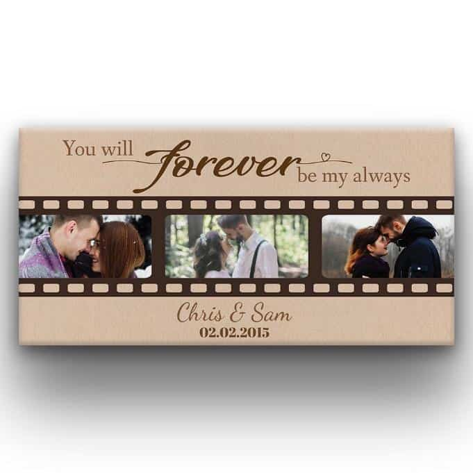 You Will Forever Be My Always Wedding Anniversary Custom Photo Canvas-9 Great Big Canvas Ideas For Decorating Your Living Room and Bedroom