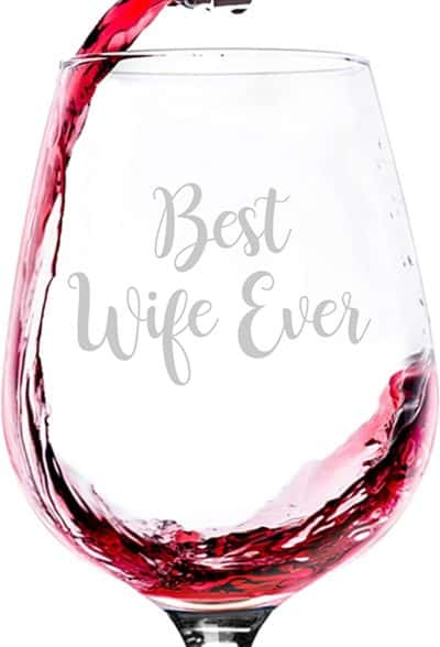 3 year wedding anniversary gift for her:Best Wife Ever Wine Glass
