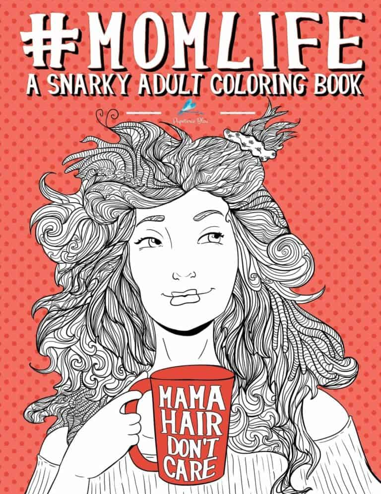 gag gifts for 40 year old man - mom life coloring book