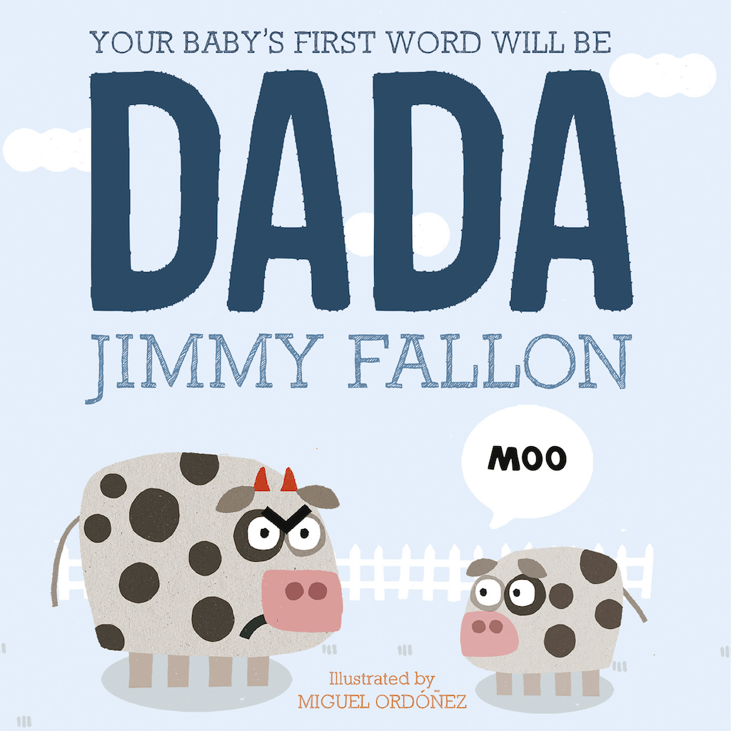 """""""your baby's first word will be dada"""" book - a first father's day gift"""