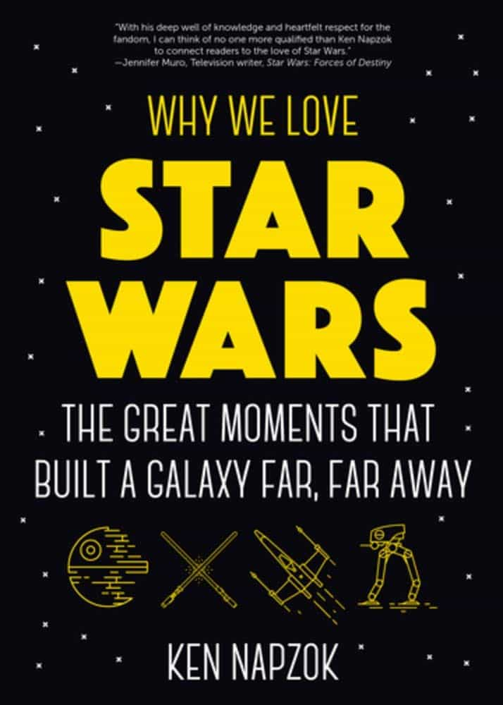 why we love star wars book - gifts for star wars geeks