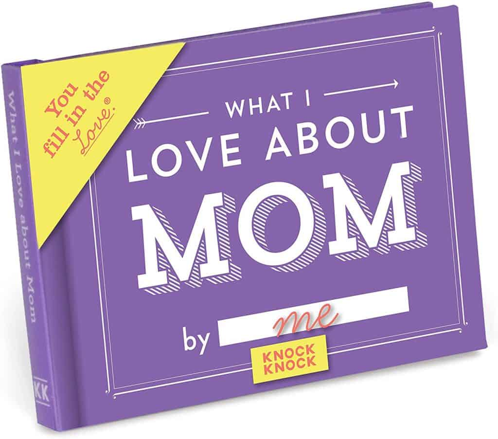 mothers day gift idea: what i love about mom journal
