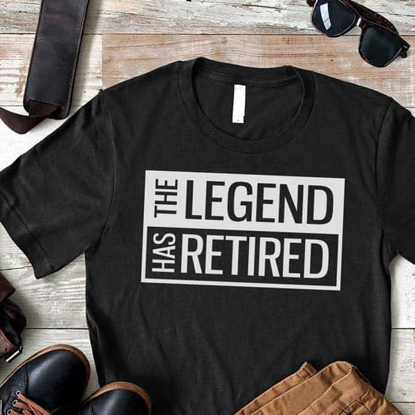 what are good retirement gifts for men: The Legend Has Retired T Shirt