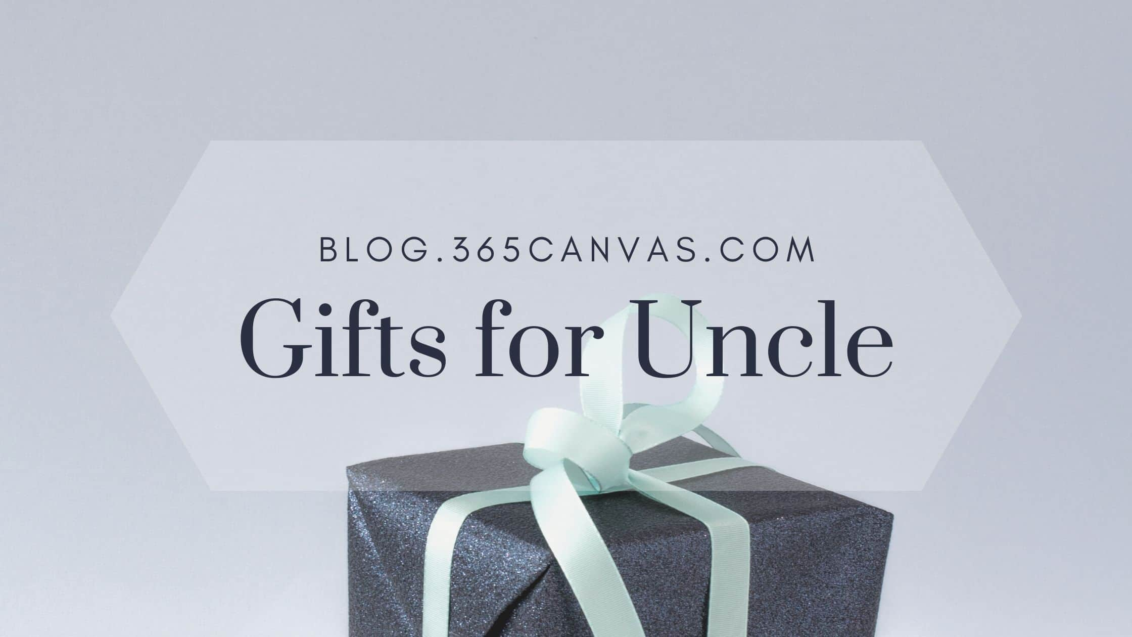 Gifts for Uncle: 50 Coolest Ideas to Make His Day (2021 Gift Guide)