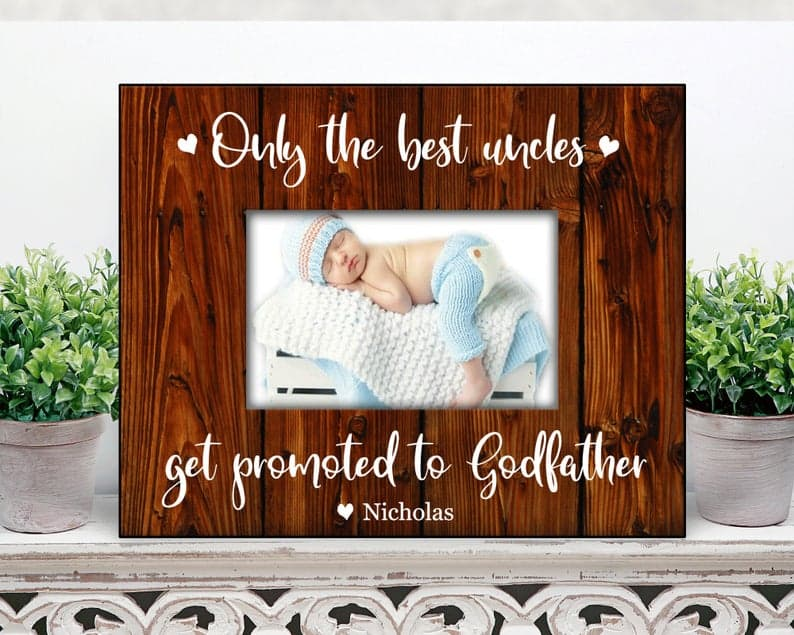 father's day gifts for godfathers: only the best uncles get promoted to godfather frame
