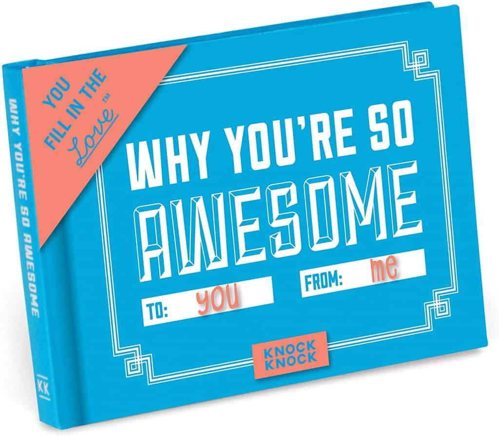 best uncle gifts: 'why you're so awesome' fill in the love book