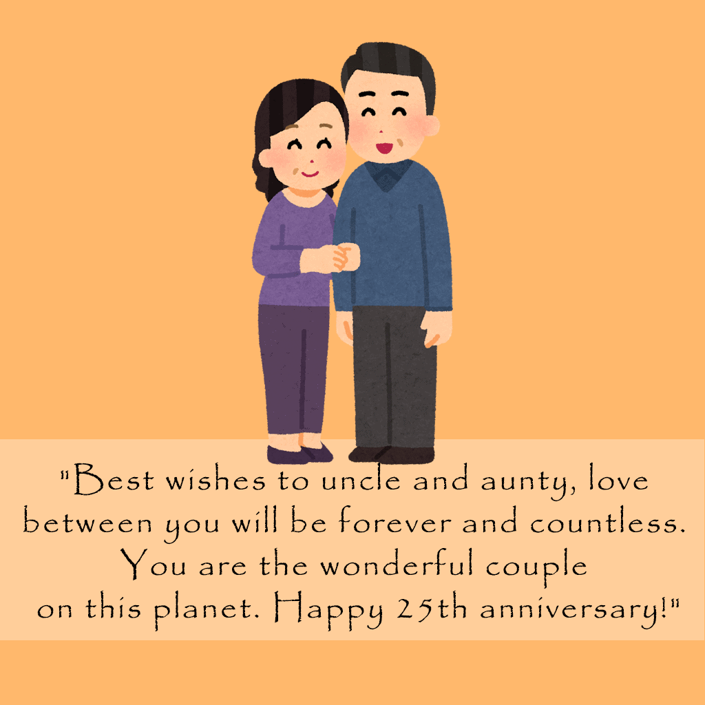 25th Anniversary Quotes for Uncle and Aunty