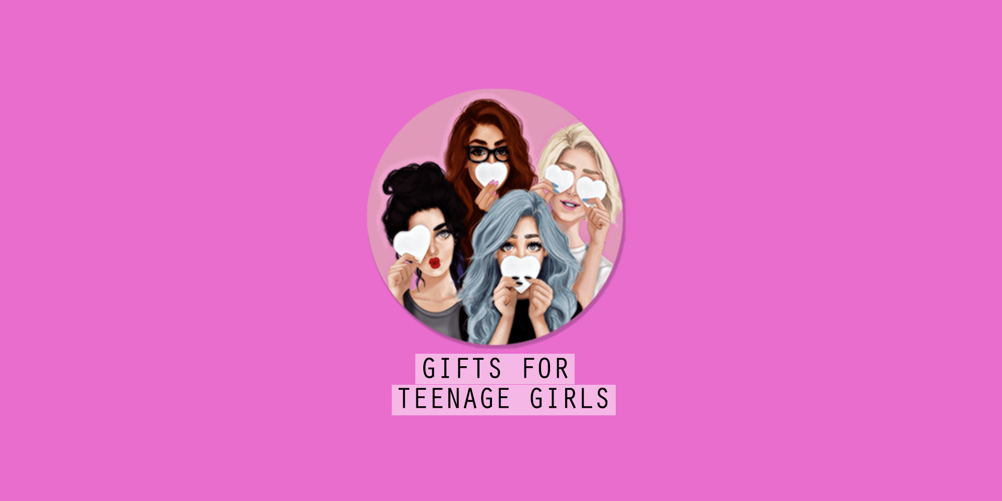 Best Gifts For Teenage Girls: 77+ Awesome Ideas for 2021