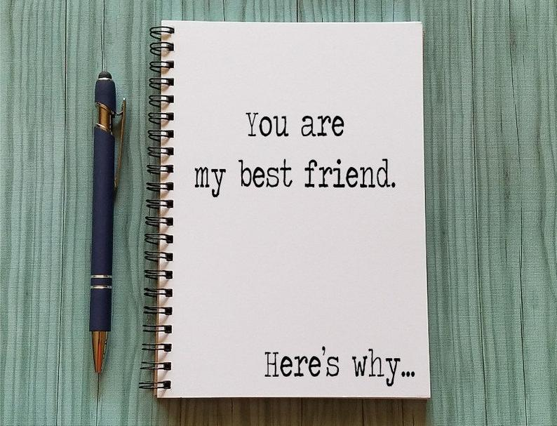 You are My Best Friend Notebook
