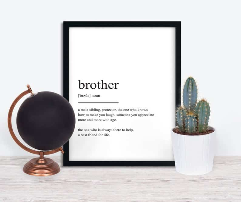 gift ideas for brother: Brother Definition art Print