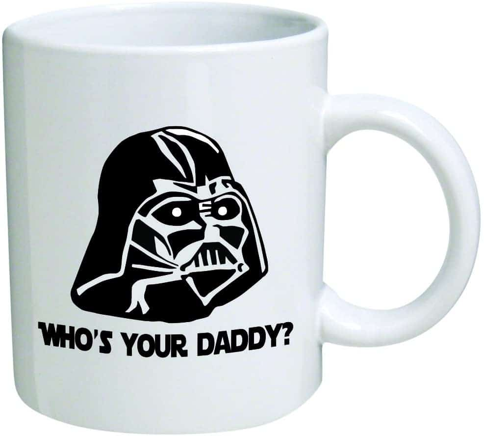 """star wars gift ideas: """"who's your daddy"""" mug"""