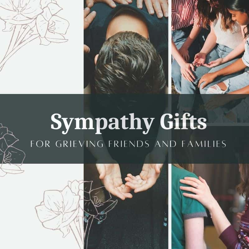 25 Sympathy Gift Ideas for Grieving Friends and Families in 2021