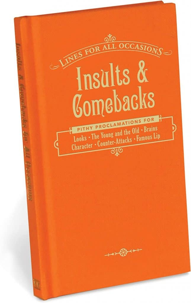 cheap gag gifts: insults and comebacks book