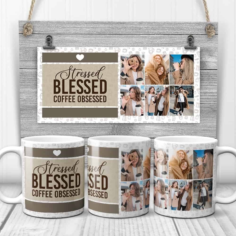funny gift for coffee lovers: stress bless and coffee obsessed photo mug