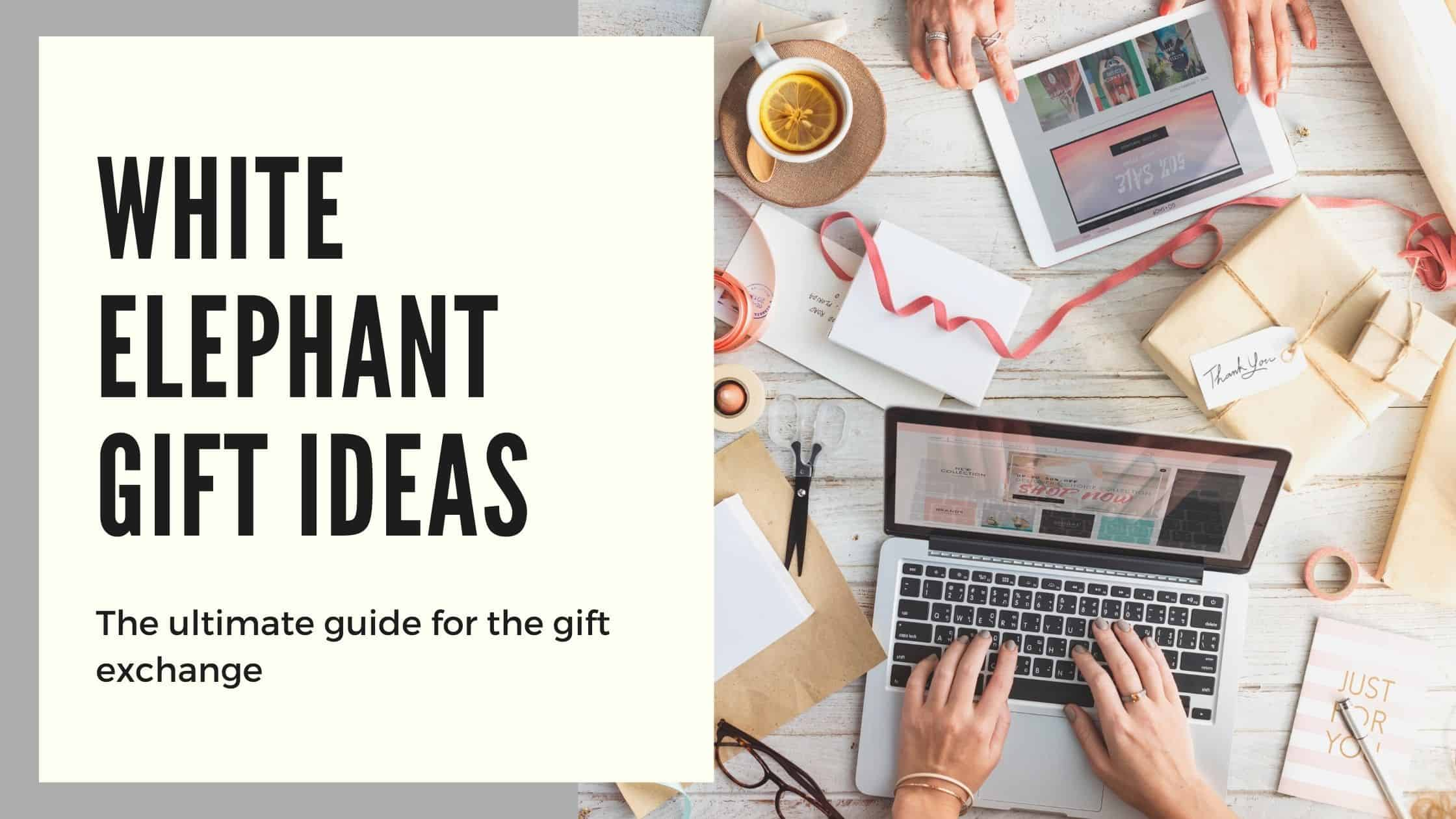 White Elephant Gift Guide: 40+ Fun Ideas Everyone Will Fight For (2021)