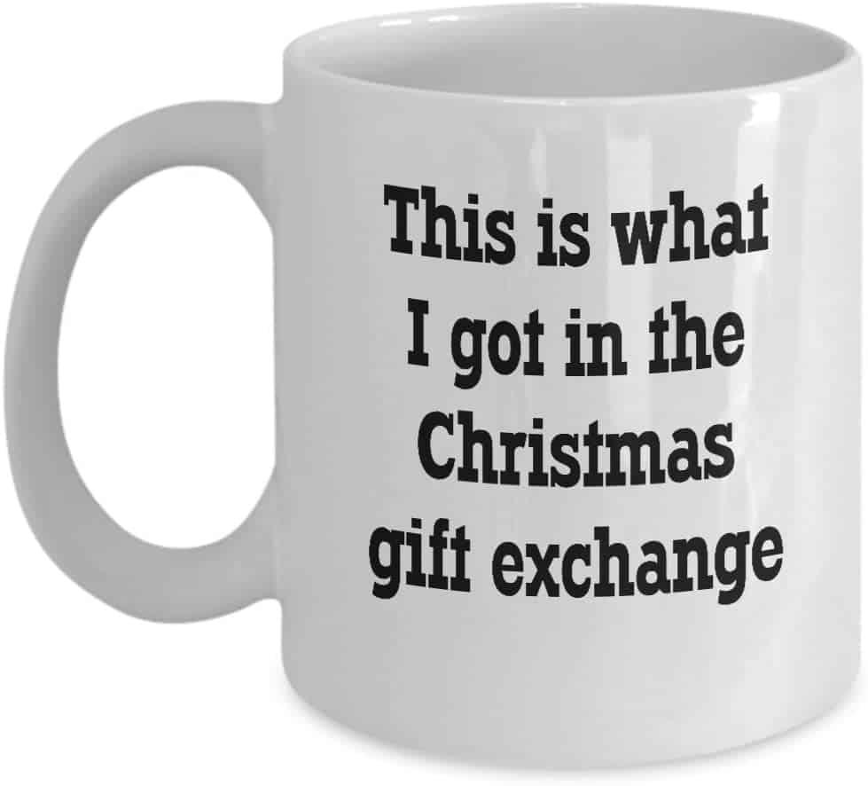 white elephant gift ideas $20: funny mug