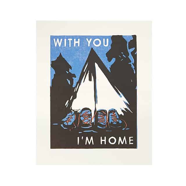 camping gifts for him: with you i'm home art