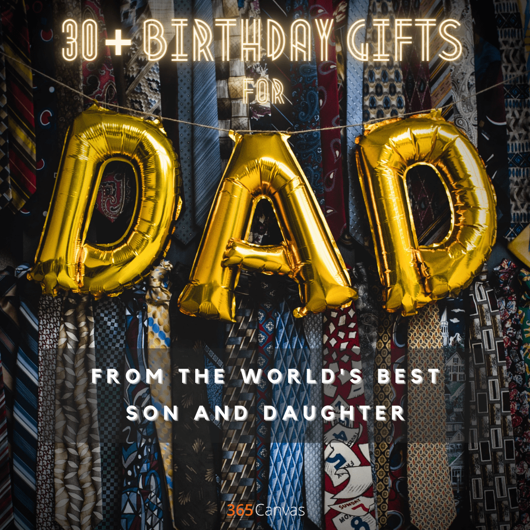 41 Best Birthday Gifts for Dad of the Year 2021