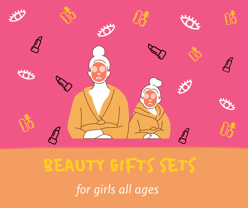 23 Beauty Gift Sets for Girls All Ages (2020)