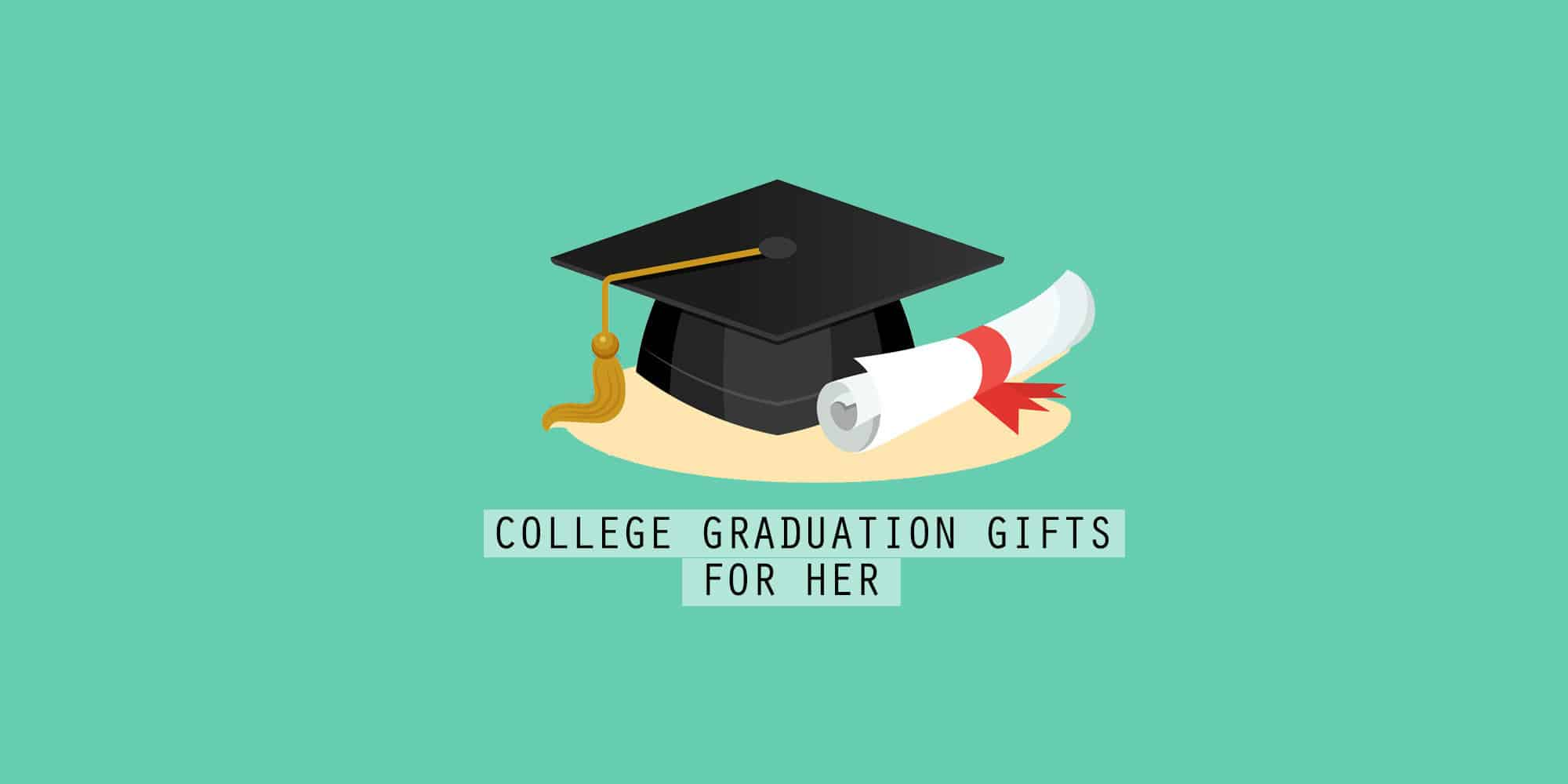40+ Best College Graduation Gifts For Her That Every Graduate Will Love (2021)