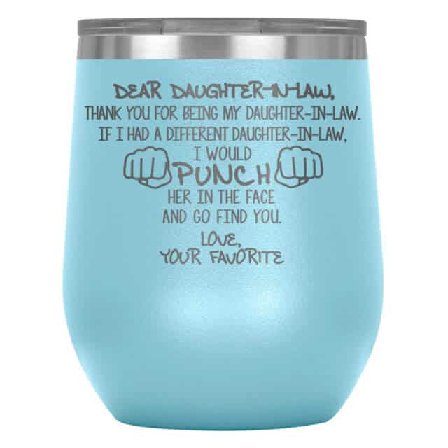 a tumbler with a funny message to daughter in law