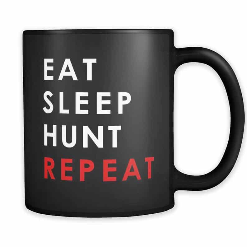 unique gifts for hunters: eat sleep hunt repeat mug