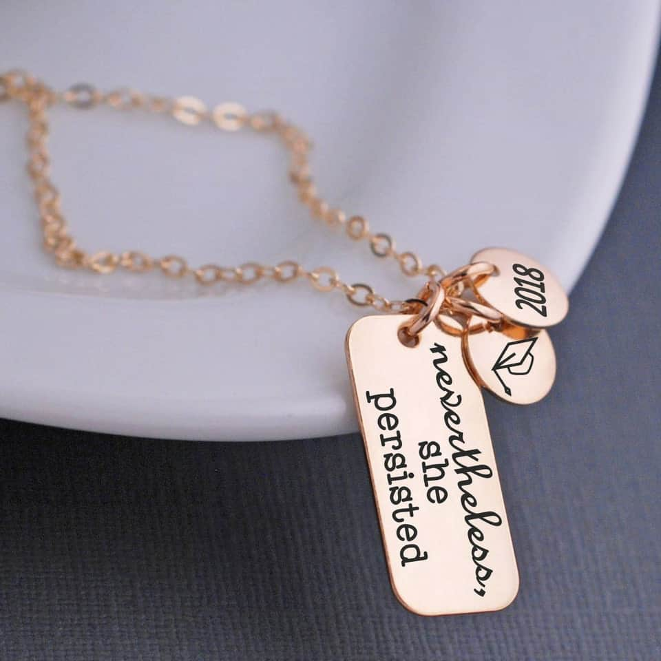Nevertheless She Persisted Necklace - graduation presents for her