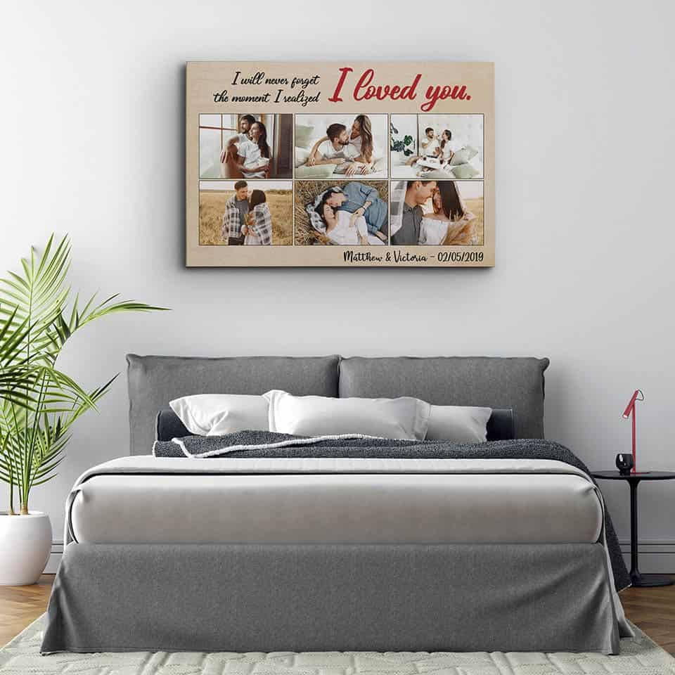 The Moment I Realized I Loved You Canvas: romantic gifts for him