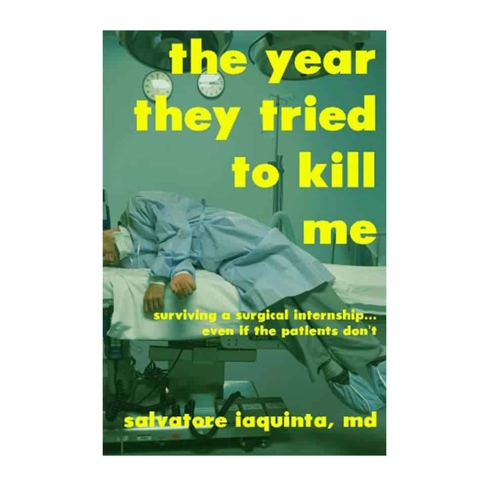 The Year They Tried to Kill Me - gifts for med school students
