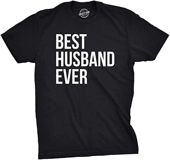 gift for husband: best husband ever t-shirt