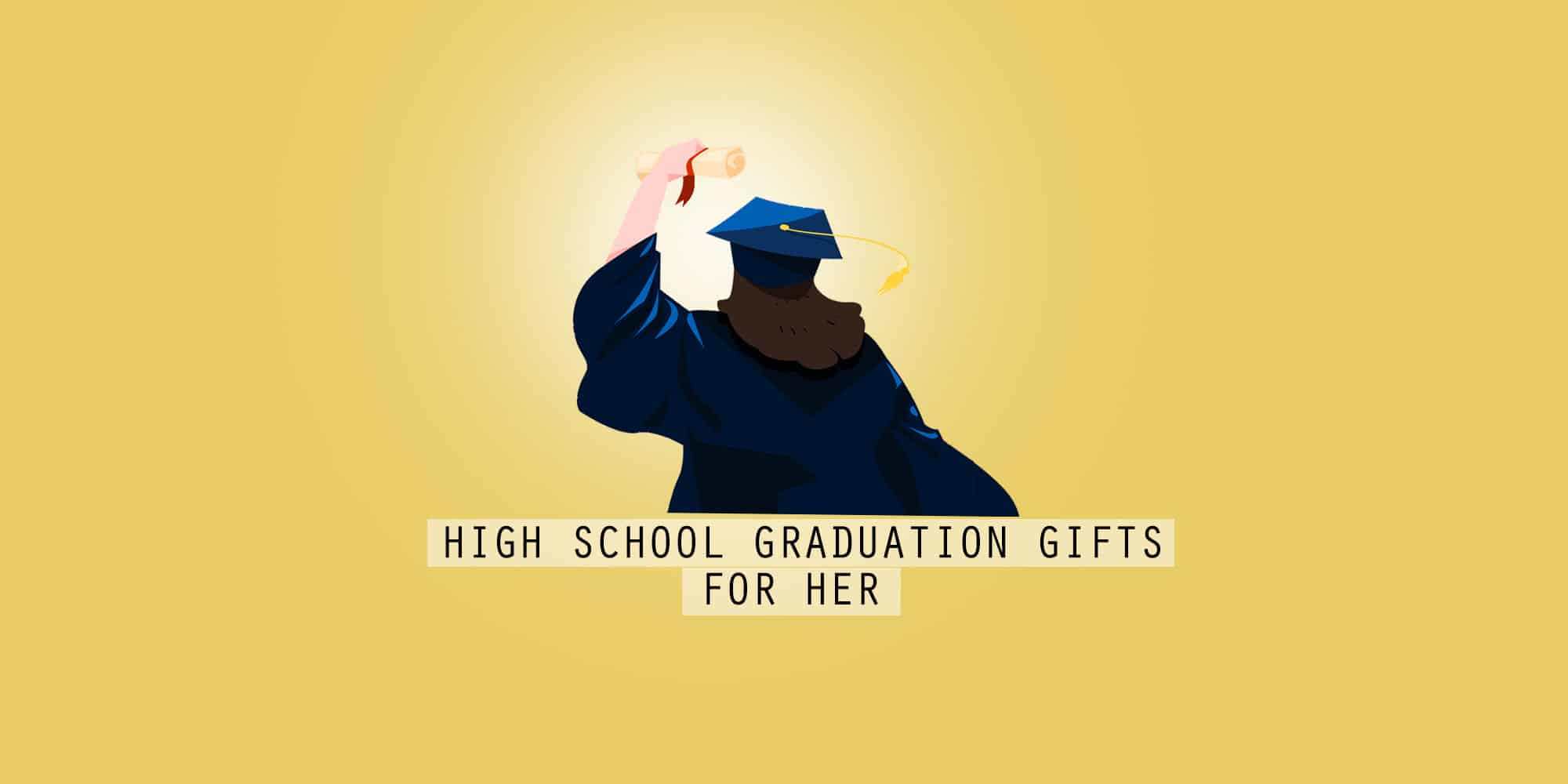 30+ Best High School Graduation Gifts For Her (2021)