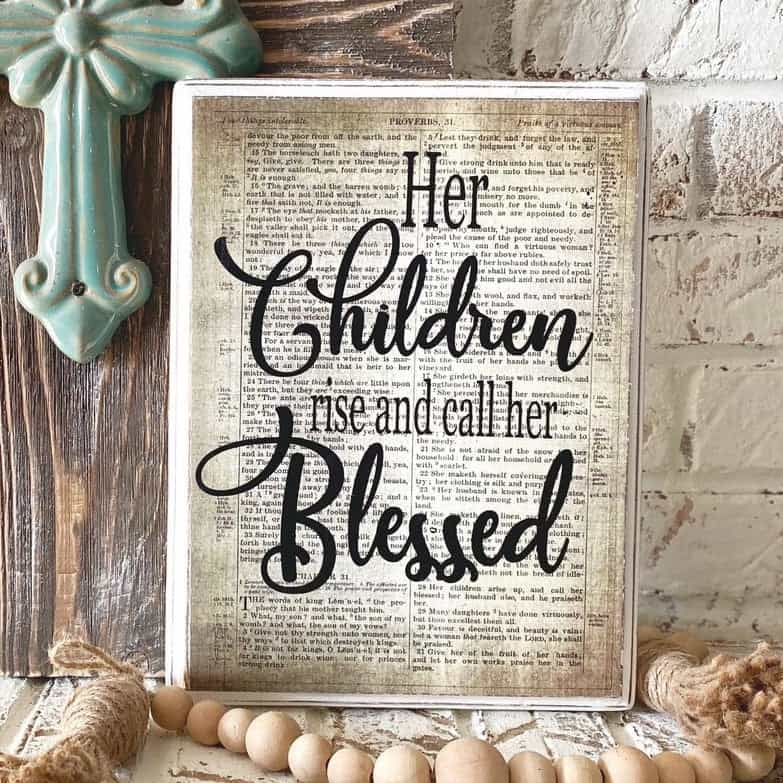 Her Children Rise and Call Her Blessed Scripture Wall Art Wood - A Mother's day gift for wife