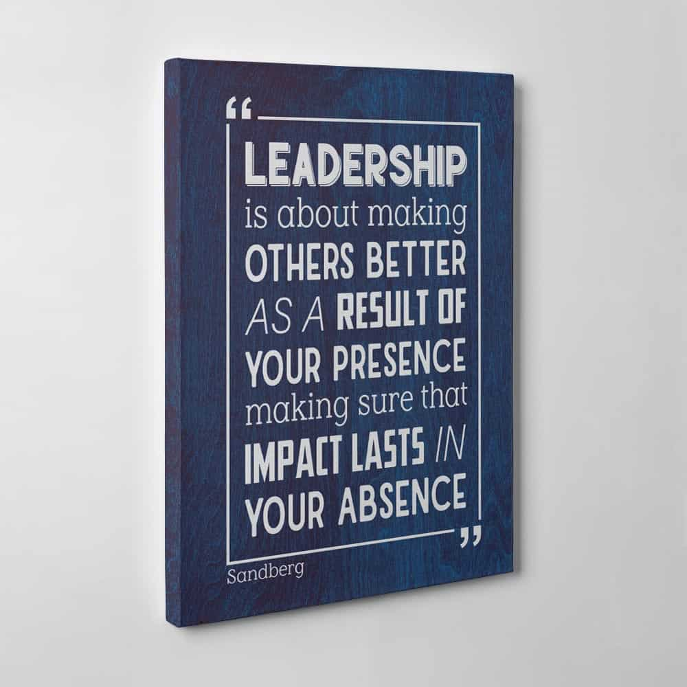 leadership is about making others better inspirational canvas print wall art gift