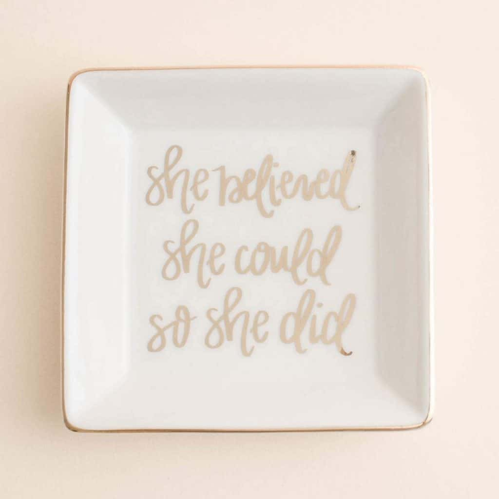 She Believed She Could Jewelry Dish