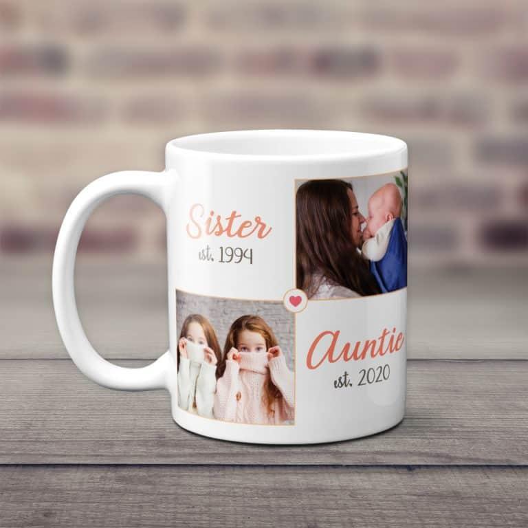 Sister Auntie Custom Year And Photo Mug