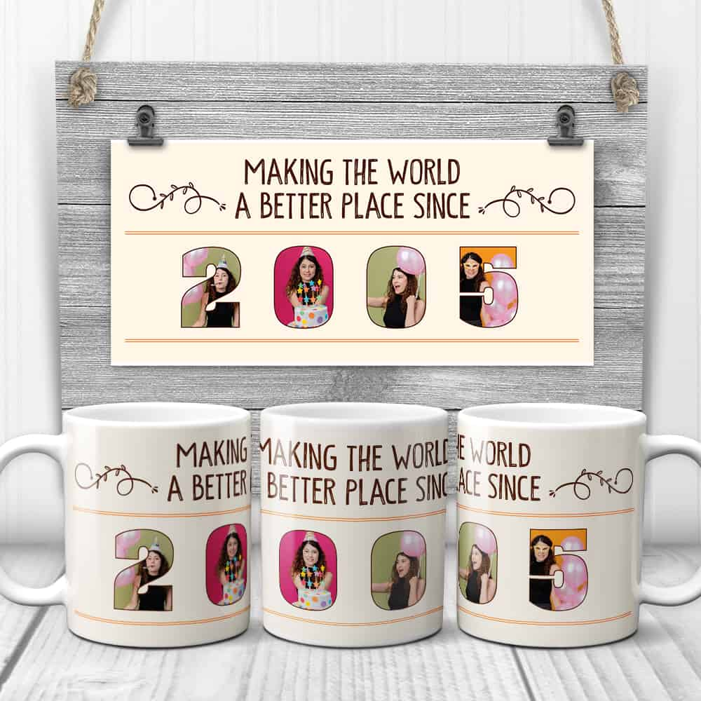 making the world a better place - photo coffee mug gift for sweet 16 birthday