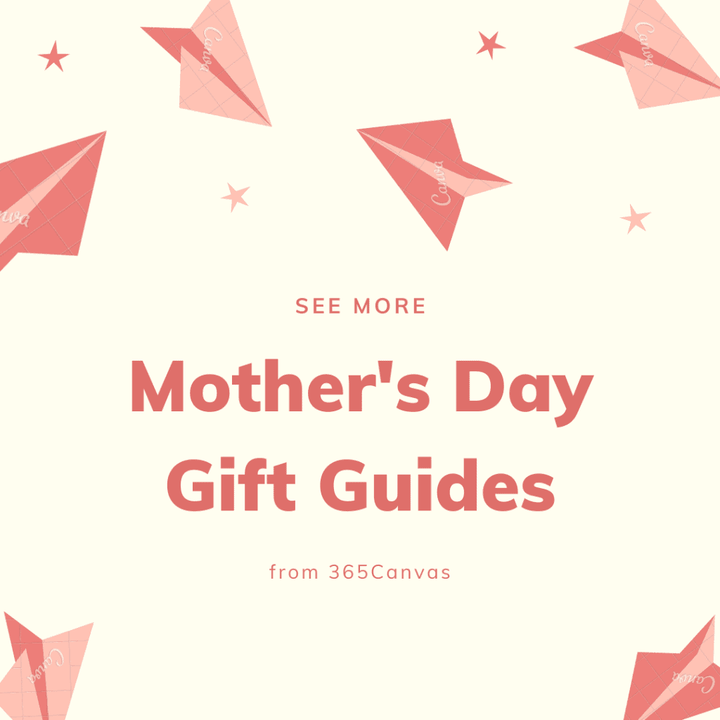 see more mother's day gift guides