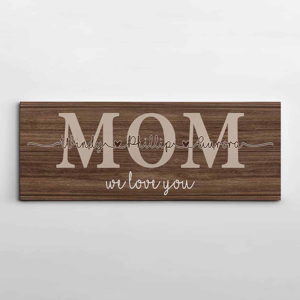 Mom We Love You Custom Canvas Print With Kids Names