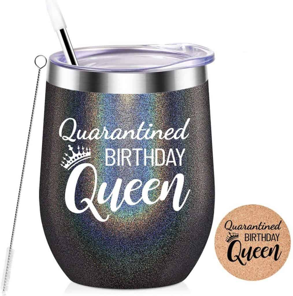 Quarantined Birthday Queen Insulated Tumbler Birthday gifts for mom