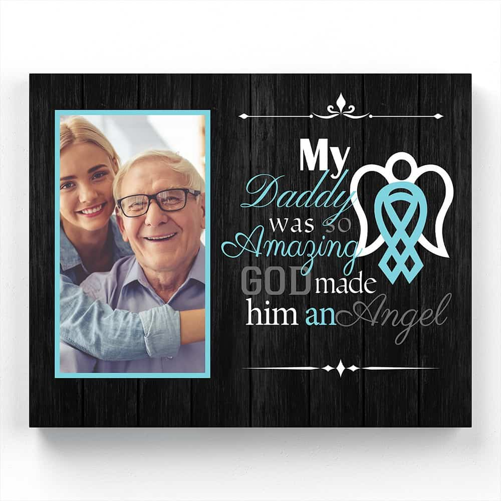 my daddy was so amazing god made him an angel sympathy gift for loss of father
