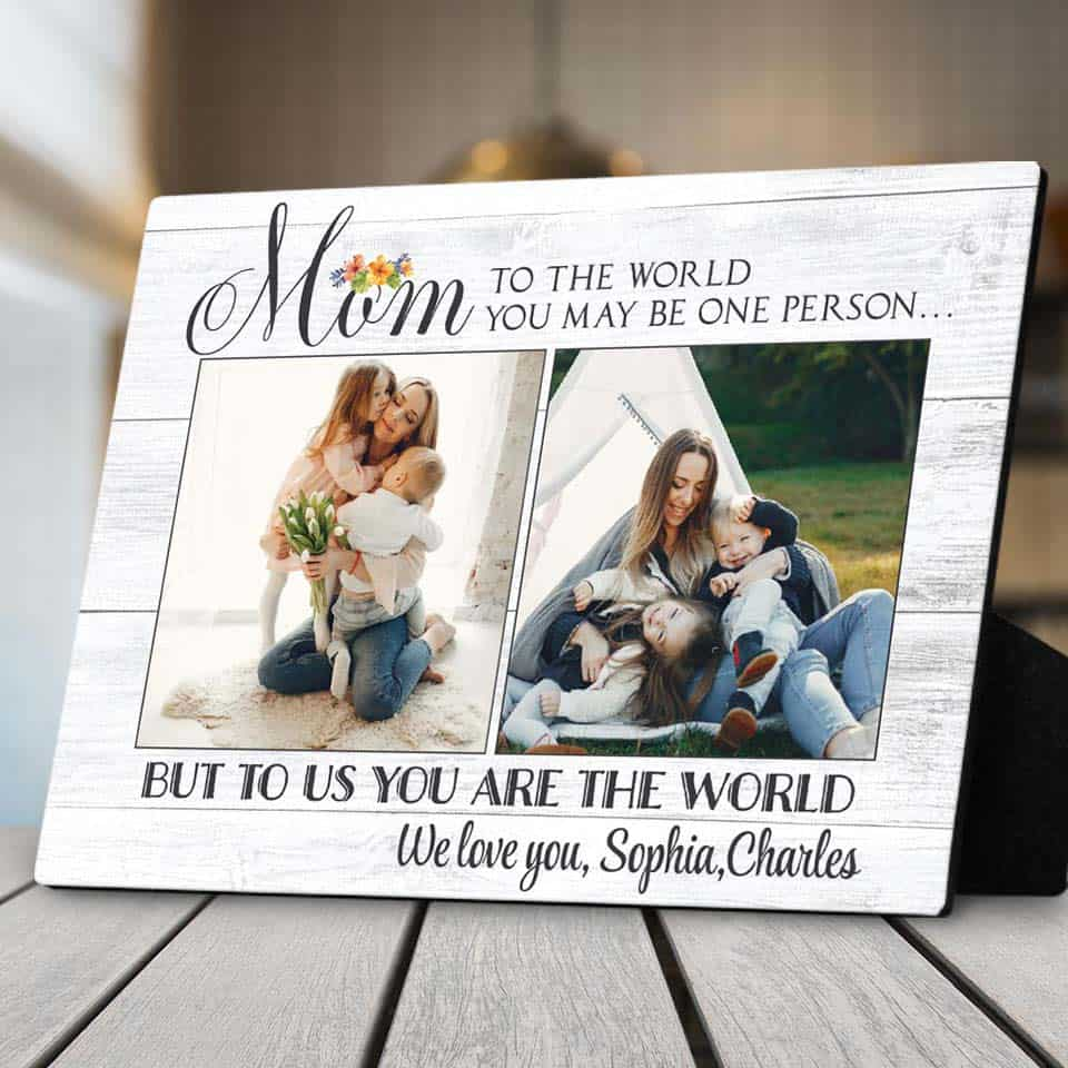 To Us You're The World Plaque - mothers day presents from daughter