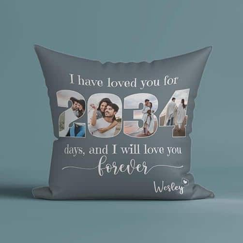 I Have Loved You for 2034 Days Photo Number Custom Pillow