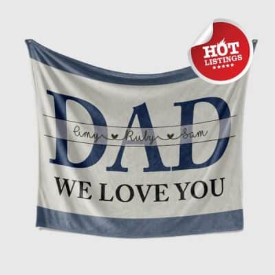 We Love You Dad Blanket