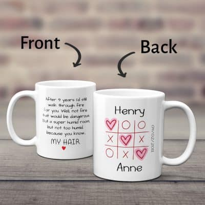 I'd walk through fire for you - 9 Year Anniversary Mug