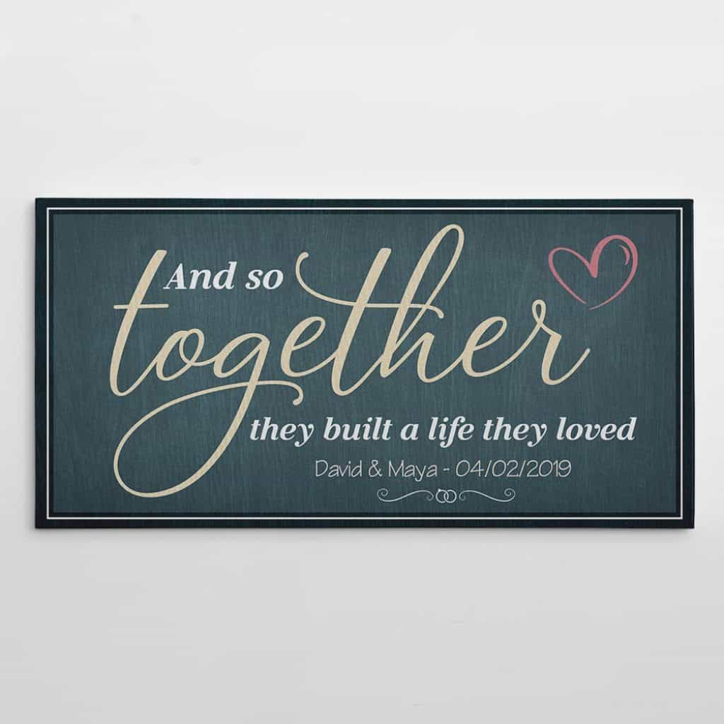 """""""And So Together They Built a Life They Loved"""" Canvas Family Sign"""