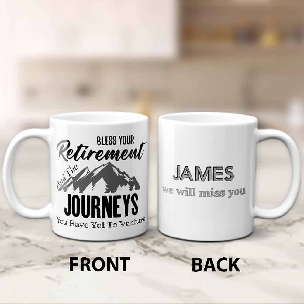 bless your retirement and the journeys you have yet to venture mug gift