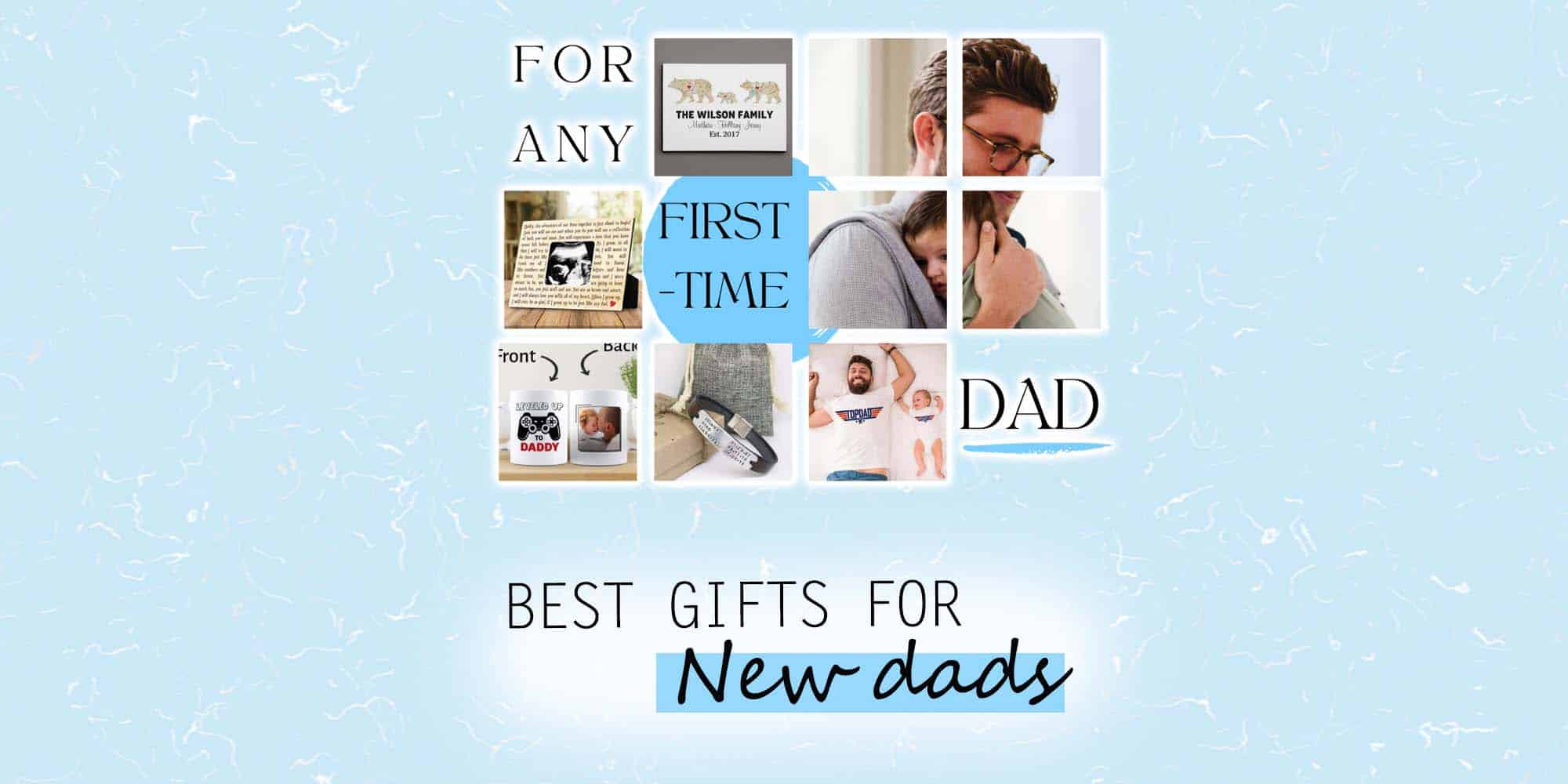43 Best Gifts for New Dads in Your Life (2021 Edition)
