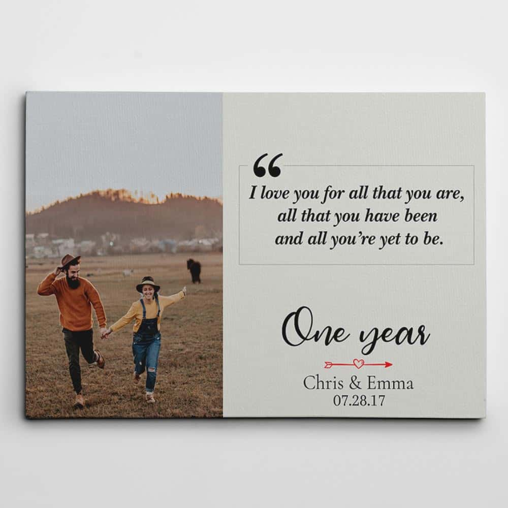 i love you for all that you are one year anniversary canvas print gift for boyfriend