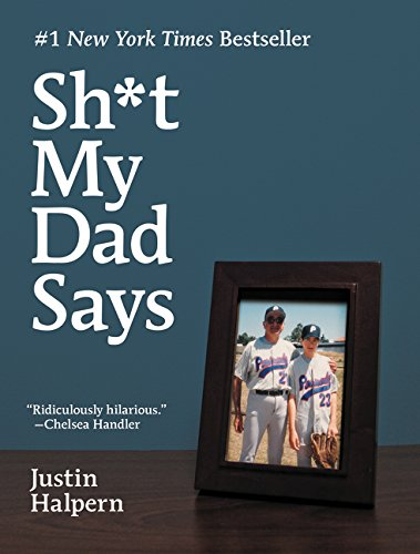 gag gifts for father's day: shit my dad says book