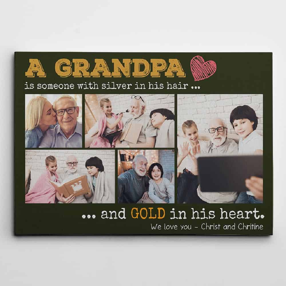 A Grandfather is Someone with Silver in His Hair and Gold in His Heart Custom Photo Canvas Print